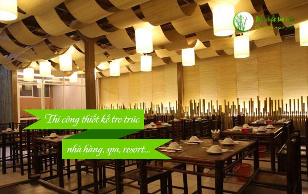 Thi công thiết kế tre trúc cho nhà hàng, spa, resort...